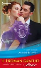 Au nom du devoir - Un irrésistible patron - (promotion) ebook by Lucy Monroe, Chantelle Shaw