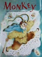 Monkey ebook by David Seow,LaKhee Tay-Audouard