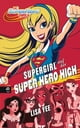 SUPERGIRL auf der SUPER HERO HIGH ebook by Lisa Yee,Silvia Schröer