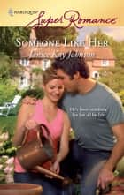 Someone Like Her ebook by Janice Kay Johnson
