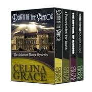 The Asharton Manor Mysteries Boxed Set - The Asharton Manor Mysteries ebook by Celina Grace