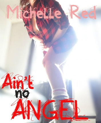 Ain't no angel ebook by Michelle Red