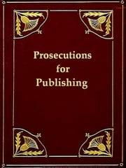 Letters on Prosecutions for Publishing Paine's Age of Reason ebook by Anonymous