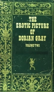The V2 Erotic Picture Of Dorian Gray ebook by Anonymous