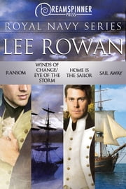 Royal Navy Series ebook by Lee Rowan