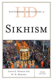 Historical Dictionary of Sikhism ebook by Kobo.Web.Store.Products.Fields.ContributorFieldViewModel