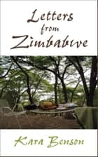 Letters From Zimbabwe ebook by