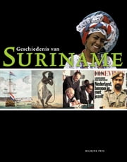 Geschiedenis van Suriname ebook by Kobo.Web.Store.Products.Fields.ContributorFieldViewModel