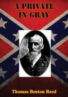 A Private In Gray ebook by