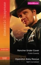 Romantic Suspense Duo - Rancher Undercover / Operation Baby Rescue 電子書 by Carla Cassidy, Beth Cornelison