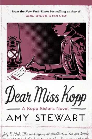 Dear Miss Kopp ebook by Amy Stewart