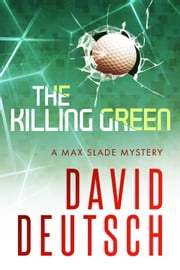 The Killing Green ebook by David Deutsch