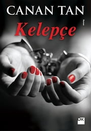 Kelepçe ebook by Canan Tan