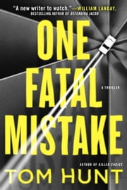 One Fatal Mistake ebook by Tom Hunt