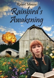 Rainbird's Awakening ebook by Robert Menzies