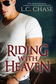 Riding with Heaven ebook by L.C. Chase