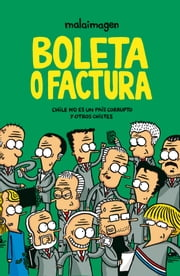 Boleta o Factura ebook by Malaimagen