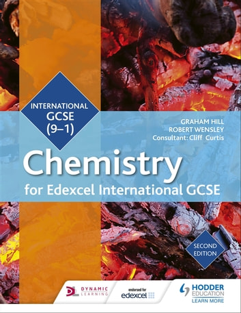 Edexcel International GCSE Chemistry Student Book Second Edition ebook by Graham Hill,Robert Wensley