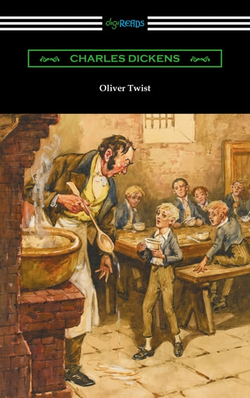 Oliver Twist (with an Introduction by Edwin Percy Whipple) ebook by Charles Dickens