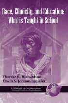 Race, Ethnicity and Education - What is Taught in Schools ebook by David Scott