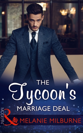 The Tycoon's Marriage Deal (Mills & Boon Modern) ebook by Melanie Milburne