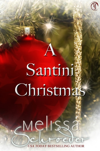 A Santini Christmas ebook by Melissa Schroeder