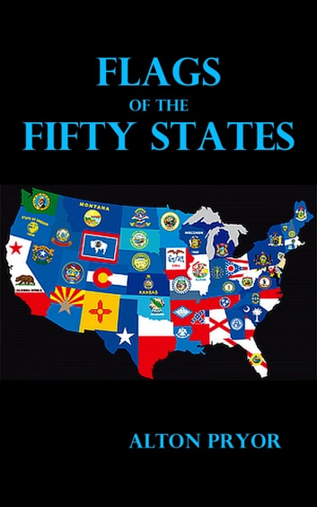 Flags of the United States ebook by Alton Pryor