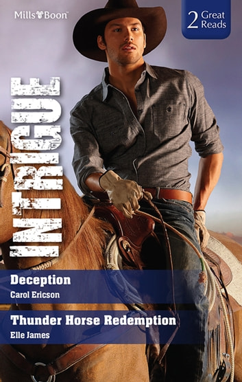 Deception/Thunder Horse Redemption ebook by Carol Ericson,Elle James