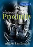Proximity ebook by Amber Lea Easton
