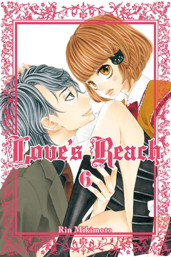 Love's Reach - Volume 6 ebook by Rin Mikimoto
