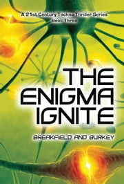 The Enigma Ignite ebook by Charles Breakfield, Roxanne Burkey