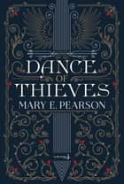 Dance of thieves ebook by