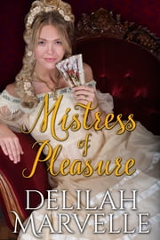 Mistress of Pleasure ebook by Delilah Marvelle