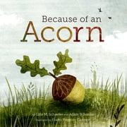 Because of an Acorn ebook by Lola M. Schaefer,Adam Schaefer,Frann Preston-Gannon