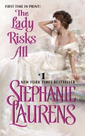 The Lady Risks All ebook by Stephanie Laurens