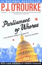 Parliament of Whores ebook by P.  J. O'Rourke,Andrew Ferguson