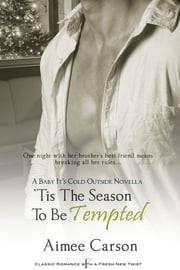 'Tis the Season to be Tempted ebook by Aimee Carson