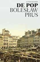 De pop ebook by Boleslaw Prus,Karol Lesman