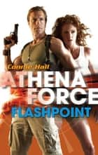 Flashpoint (Mills & Boon Silhouette) ebook by Connie Hall