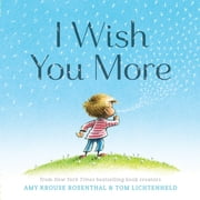 I Wish You More ebook by Amy Krouse Rosenthal,Tom Lichtenheld