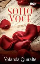 Sotto Voce ebook by Yolanda Quiralte