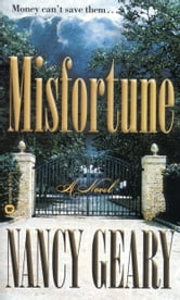Misfortune - A Novel ebook by Nancy Geary