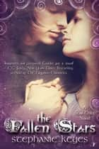 The Fallen Stars ebook by Stephanie Keyes