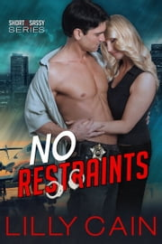 No Restraints ebook by Lilly Cain