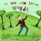 The Boy Who Loved Words ebook by Roni Schotter