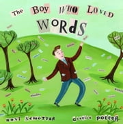 The Boy Who Loved Words ebook by Roni Schotter,Giselle Potter