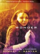 Wonder ebook by Robert J. Sawyer