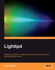 Lighttpd ebook by Andre Bogus