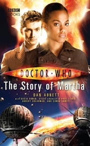 Doctor Who: The Story of Martha 電子書籍 by Dan Abnett