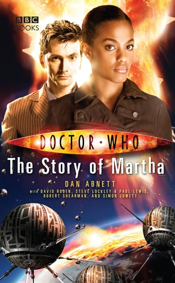 Doctor Who: The Story of Martha 電子書 by Dan Abnett
